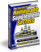Homemade Supplement Secrets